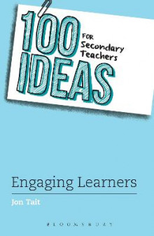 100 Ideas for Secondary Teachers: Engaging Learners av Jon Tait (Heftet)