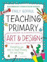 Omslag - Bloomsbury Curriculum Basics: Teaching Primary Art and Design