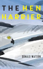 The Hen Harrier av Donald Watson (Innbundet)