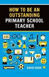 Omslag - How to be an Outstanding Primary School Teacher 2nd edition