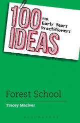Omslag - 100 Ideas for Early Years Practitioners: Forest School