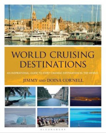 World Cruising Destinations av Jimmy Cornell og Doina Cornell (Heftet)