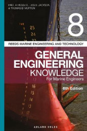 Reeds Vol 8 General Engineering Knowledge for Marine Engineers av Leslie Jackson, Thomas D. Morton og Paul Anthony Russell (Heftet)