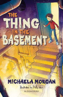 The Thing in the Basement: A Bloomsbury Reader av Michaela Morgan (Heftet)