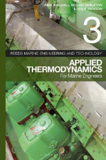 Reeds Vol 3: Applied Thermodynamics for Marine Engineers av William Embleton, Leslie Jackson og Paul Anthony Russell (Heftet)