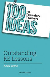 Omslag - 100 Ideas for Secondary Teachers: Outstanding RE Lessons