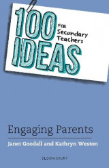 Omslag - 100 Ideas for Secondary Teachers: Engaging Parents