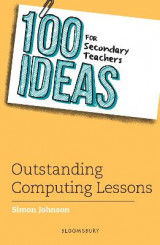Omslag - 100 Ideas for Secondary Teachers: Outstanding Computing Lessons