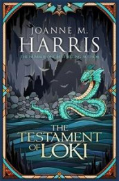 The testament of Loki av Joanne Harris (Heftet)