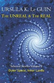 The Unreal and the Real Volume 2 av Ursula K. Le Guin (Heftet)