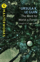 The Word for World is Forest av Ursula K. Le Guin (Heftet)