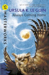 Always Coming Home av Ursula K. Le Guin (Heftet)