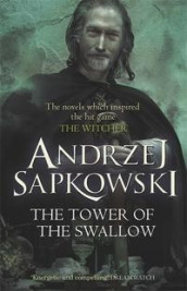 The Tower of the Swallow av Andrzej Sapkowski (Heftet)