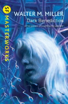 Dark Benediction av Walter M. Miller (Heftet)