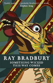 Something Wicked This Way Comes av Ray Bradbury (Heftet)