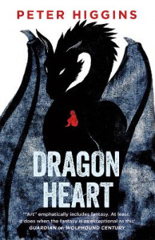 Dragon Heart av Peter Higgins (Heftet)