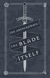 The Blade Itself av Joe Abercrombie (Innbundet)