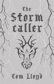 The Stormcaller av Tom Lloyd (Innbundet)