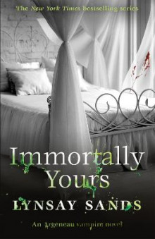 Immortally Yours av Lynsay Sands (Heftet)