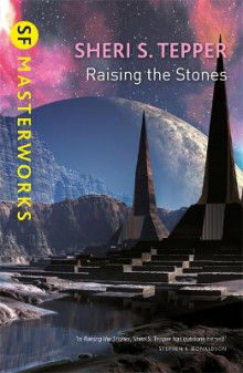 Raising The Stones av Sheri S. Tepper (Heftet)