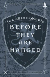 Before They Are Hanged av Joe Abercrombie (Innbundet)