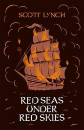 Red Seas Under Red Skies av Scott Lynch (Innbundet)