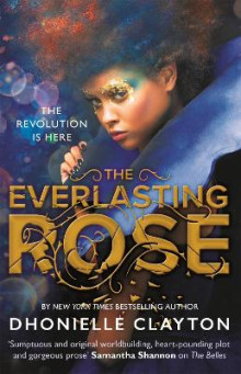 The Everlasting Rose av Dhonielle Clayton (Heftet)