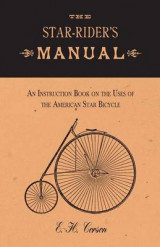 Omslag - The Star-Rider's Manual - An Instruction Book on the Uses of the American Star Bicycle