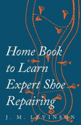 Omslag - Home Book to Learn Expert Shoe Repairing