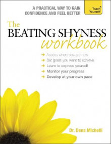 The Beating Shyness Workbook: Teach Yourself av Dena Michelli (Heftet)