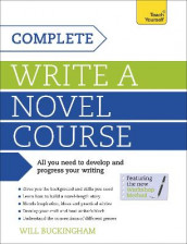 Complete Write a Novel Course av Will Buckingham (Heftet)