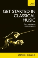 Get Started in Classical Music: Teach Yourself av Stephen Collins (Heftet)
