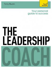 The Leadership Coach: Teach Yourself av Tony Buon (Heftet)