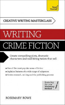 Masterclass: Writing Crime Fiction: Teach Yourself av Rosemary Rowe (Heftet)