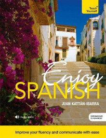 Enjoy Spanish Intermediate to Upper Intermediate Course av Juan Kattan-Ibarra (Blandet mediaprodukt)