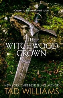 The witchwood crown av Tad Williams (Heftet)