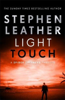 Light Touch av Stephen Leather (Innbundet)