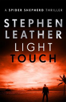 Light Touch av Stephen Leather (Heftet)