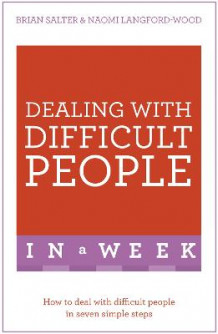 Dealing with Difficult People in a Week av Naomi Langford-Wood og Brian Salter (Heftet)