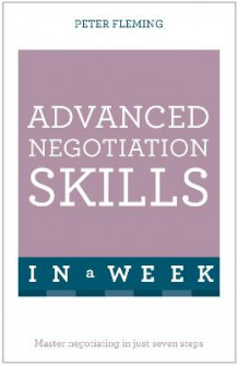 Advanced Negotiation Skills In A Week av Peter Fleming (Heftet)