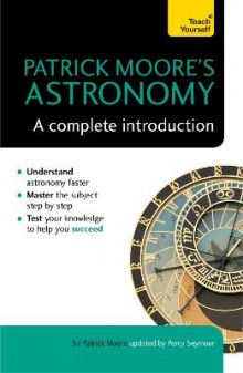 Patrick Moore's Astronomy: A Complete Introduction: Teach Yourself av Moore og Percy Seymour (Heftet)