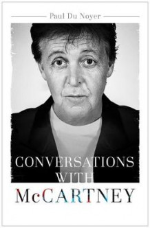 Conversations with McCartney av Paul du Noyer (Innbundet)