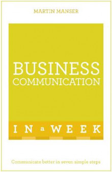 Business Communication In A Week av Martin Manser (Heftet)