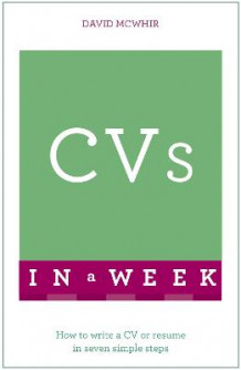 CVs In A Week av David McWhir (Heftet)