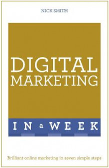 Digital Marketing in a Week av Nick Smith (Heftet)