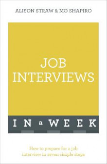 Job Interviews In A Week av Alison Straw og Mo Shapiro (Heftet)