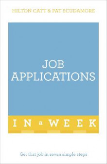 Job Applications in a Week av Patricia Scudamore og Hilton Catt (Heftet)