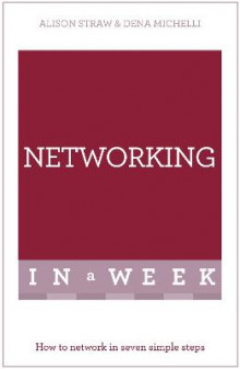 Networking In A Week av Alison Straw og Dena Michelli (Heftet)
