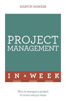 Project Management In A Week av Martin Manser (Heftet)