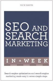 SEO and Search Marketing in a Week av Nick Smith (Heftet)
